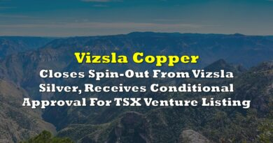 Vizsla Copper Closes Spin-Out From Vizsla Silver, Receives Conditional Approval For TSX Venture Listing