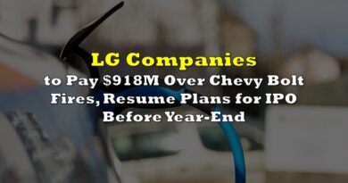 LG Companies to Pay $918M Over Chevy Bolt Fires, Resume Plans for IPO Before Year-End