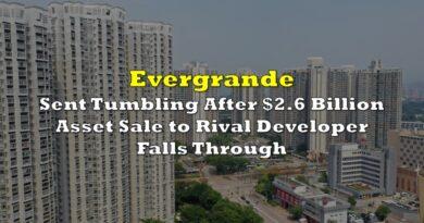 Evergrande Sent Tumbling After $2.6 Billion Asset Sale to Rival Developer Falls Through