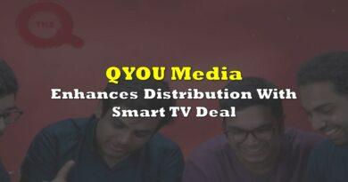 QYOU Media Enhances Distribution With Smart TV Deal