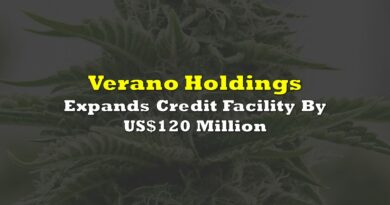 Verano Holdings Expands Credit Facility By US$120 Million
